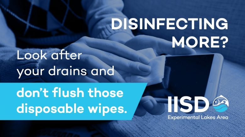 Social media card giving tips on domestic water usage regarding disposable wipes during COVID 19. The text reads: Disinfecting More? Look after your drains and don't flush those disposable wipes.'