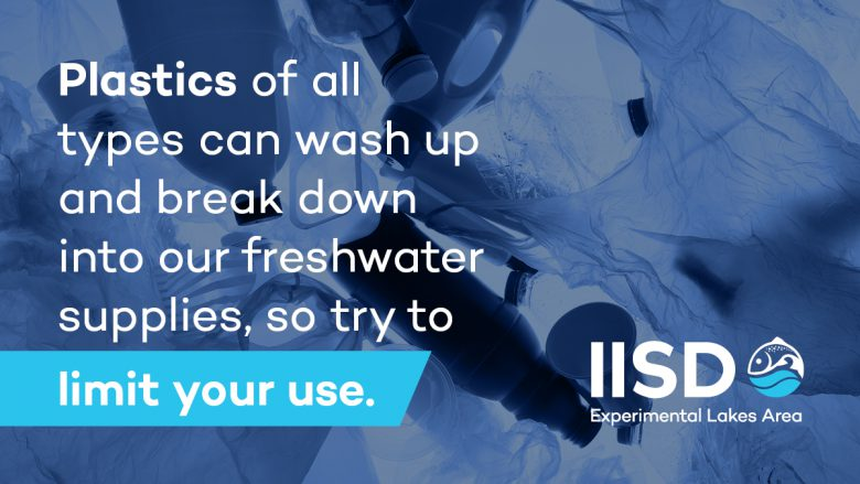 Social media card giving tips on domestic water usage regarding plastics usage during COVID 19. The text reads: Plastics of all types can wash up and break down into our freshwater supplies, so try and limit your use.