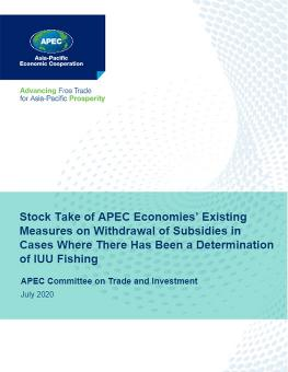 Stock Take of APEC Economies' Existing Measures on Withdrawal of Subsidies in Cases Where There Has Been a Determination of IUU Fishing cover
