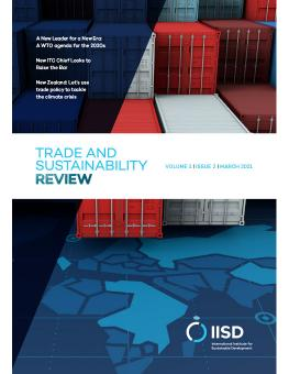 IISD Trade and Sustainability Review, Volume 1, Issue 2, March 2021 cover