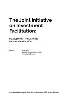 The Joint Initiative on Investment Facilitation: Developments from 2020 and the road ahead to MC12 cover