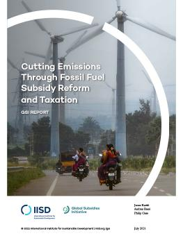 Cutting Emissions Through Fossil Fuel Subsidy Reform and Taxation